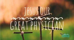 great physician, forgiveness, forgive, grace, Jesus heals, jesus
