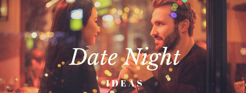 3 Creative Date Night Ideas to Liven Up Your Relationship