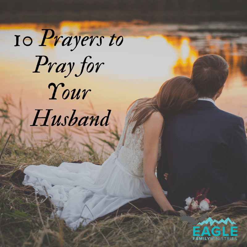 Pray for Your Husband Using These 10 Easy Prayers