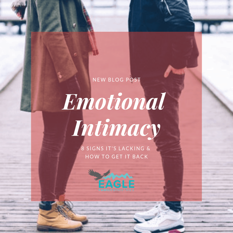 Emotional Intimacy: 8 Signs it's Lacking & How to Get it Back