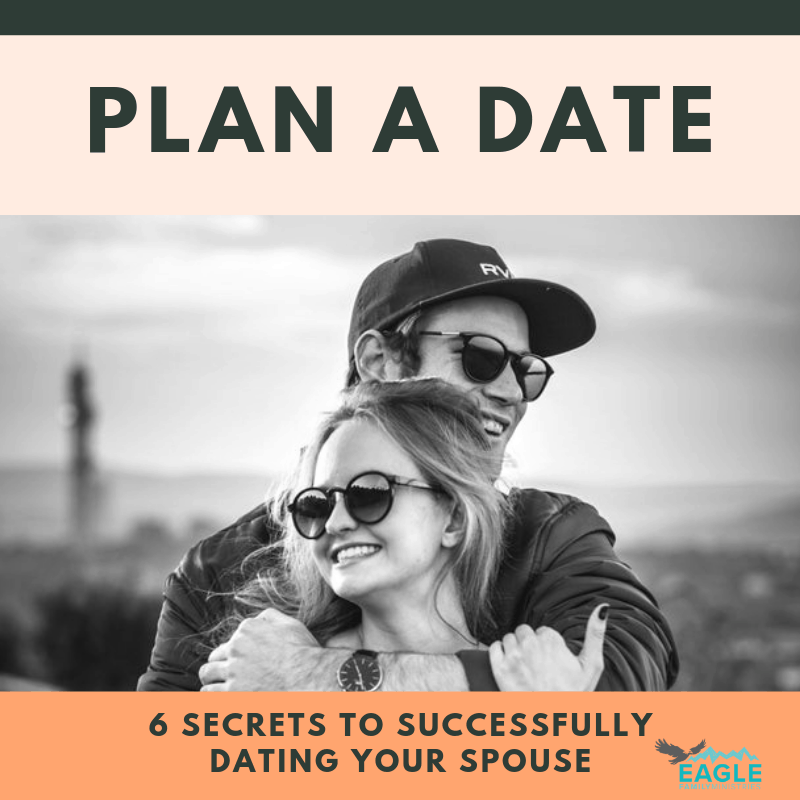 Plan a Date Night: 6 Secrets to Successfully Dating Your Spouse