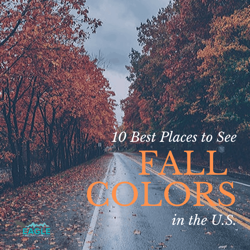 The 10 Best Places to See Fall Colors in the U.S.