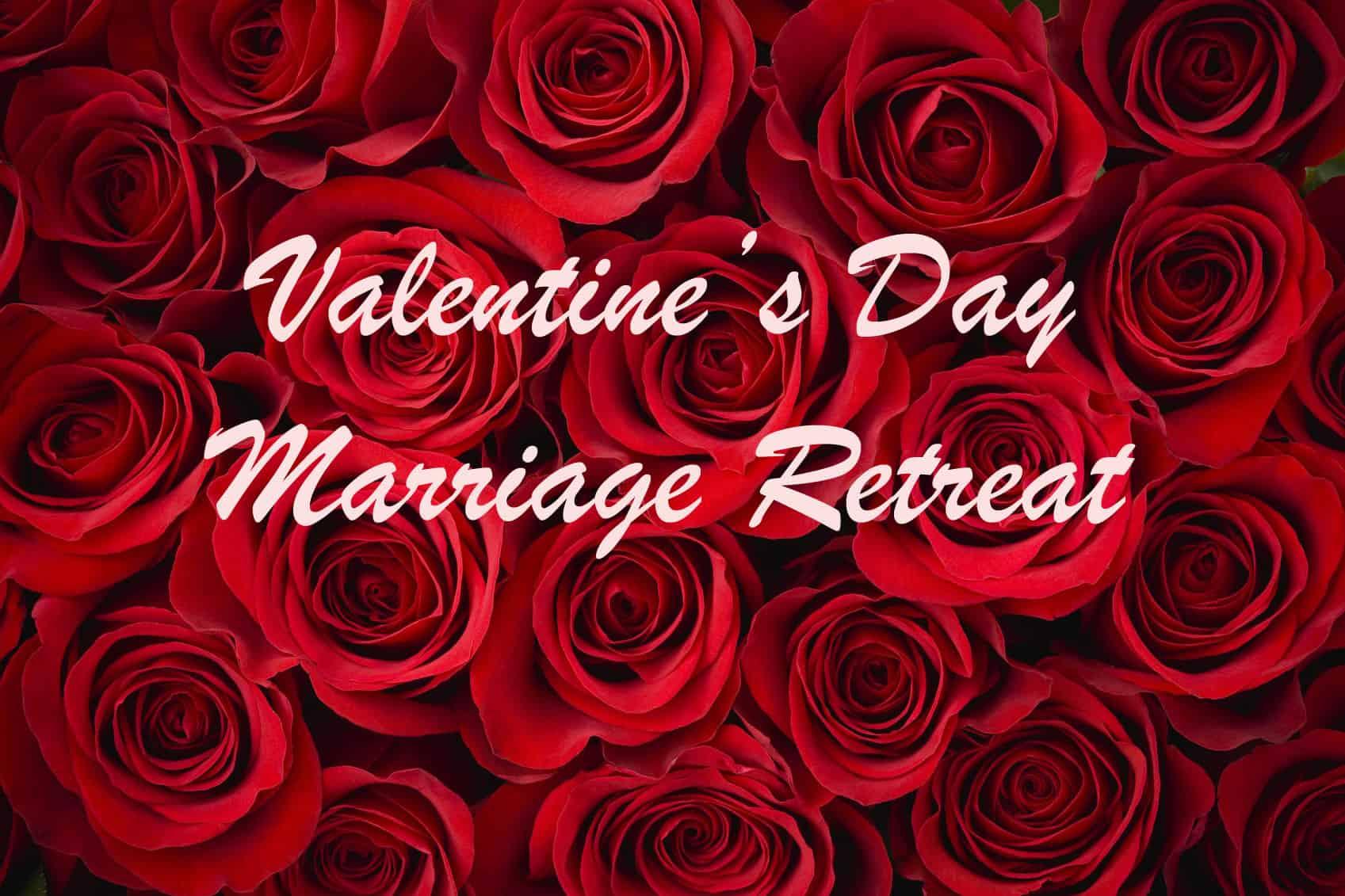 valentines day marriage retreat