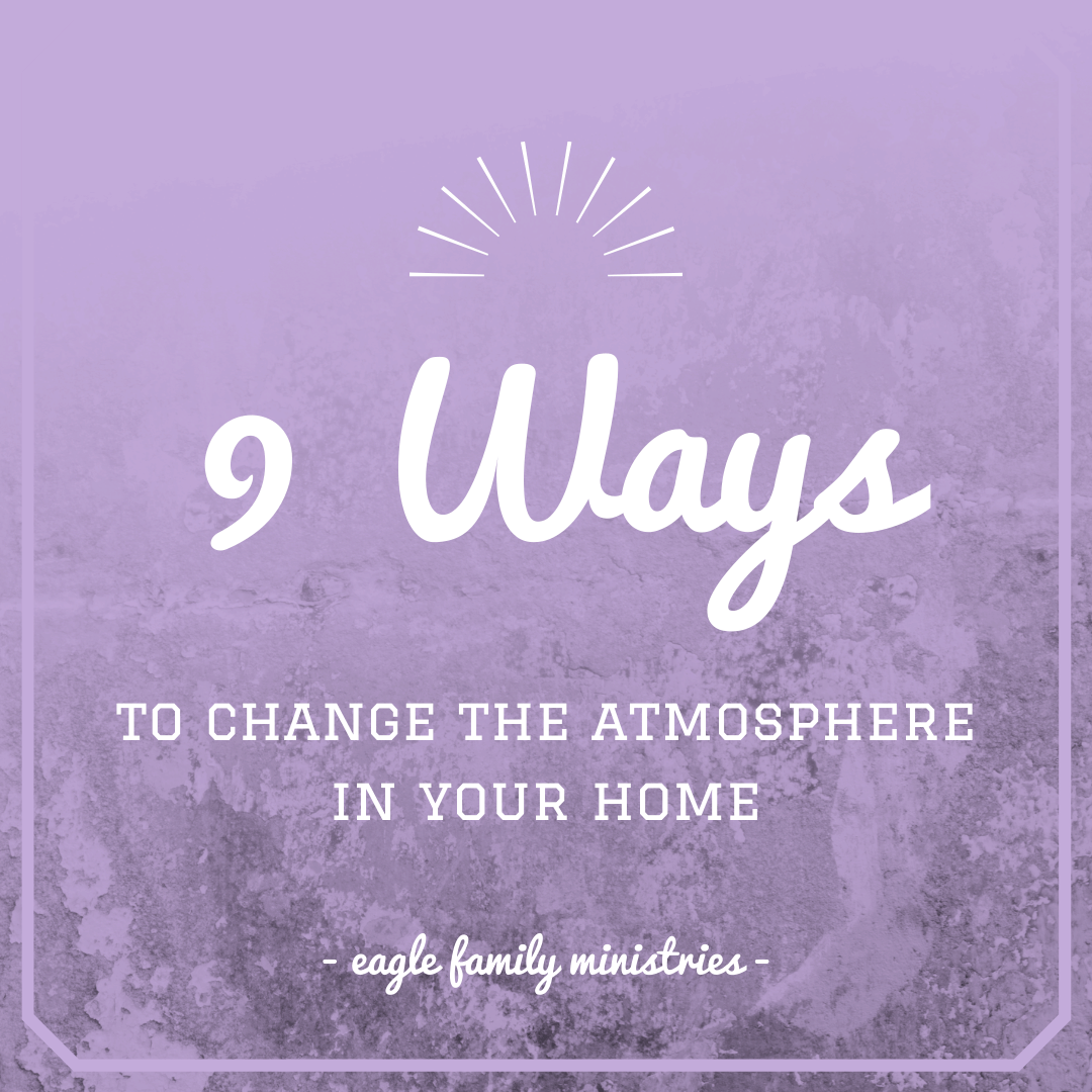 9 Ways to Change the Atmosphere in Your Home