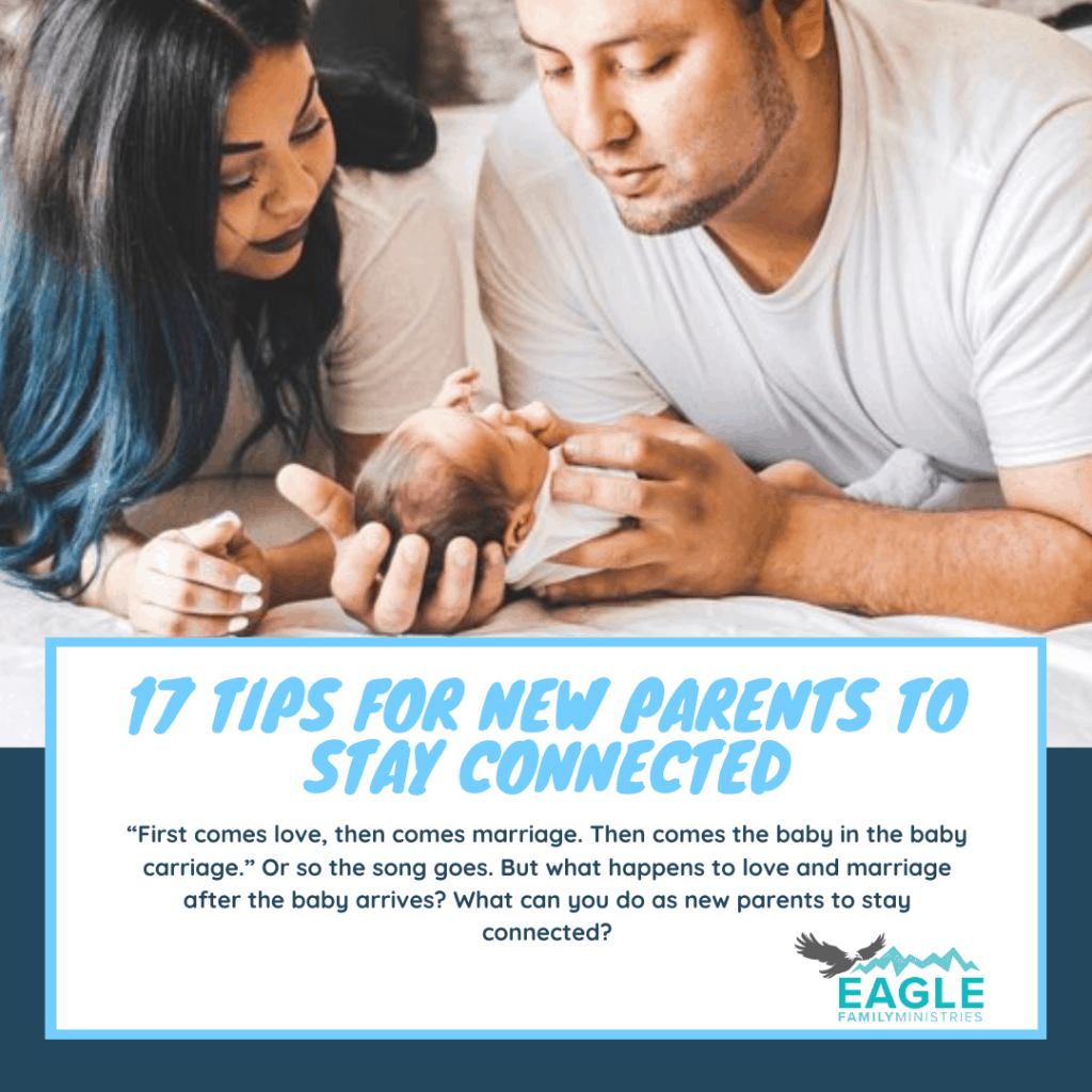17 Tips for New Parents to Stay Connected