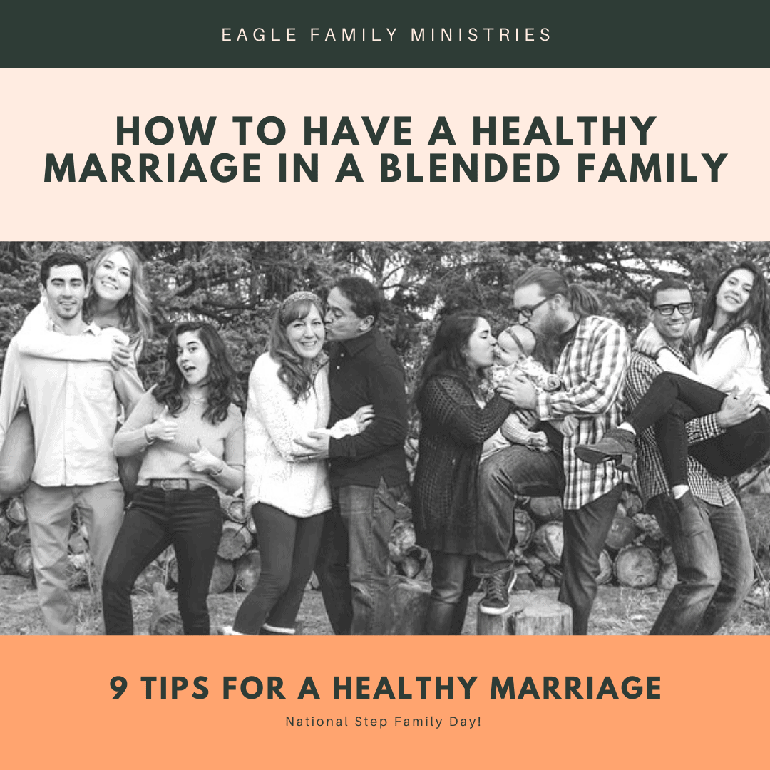 How to Have a Healthy Marriage in a blended Family