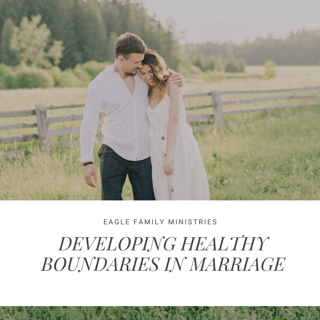 Developing Healthy Boundaries in Marriage