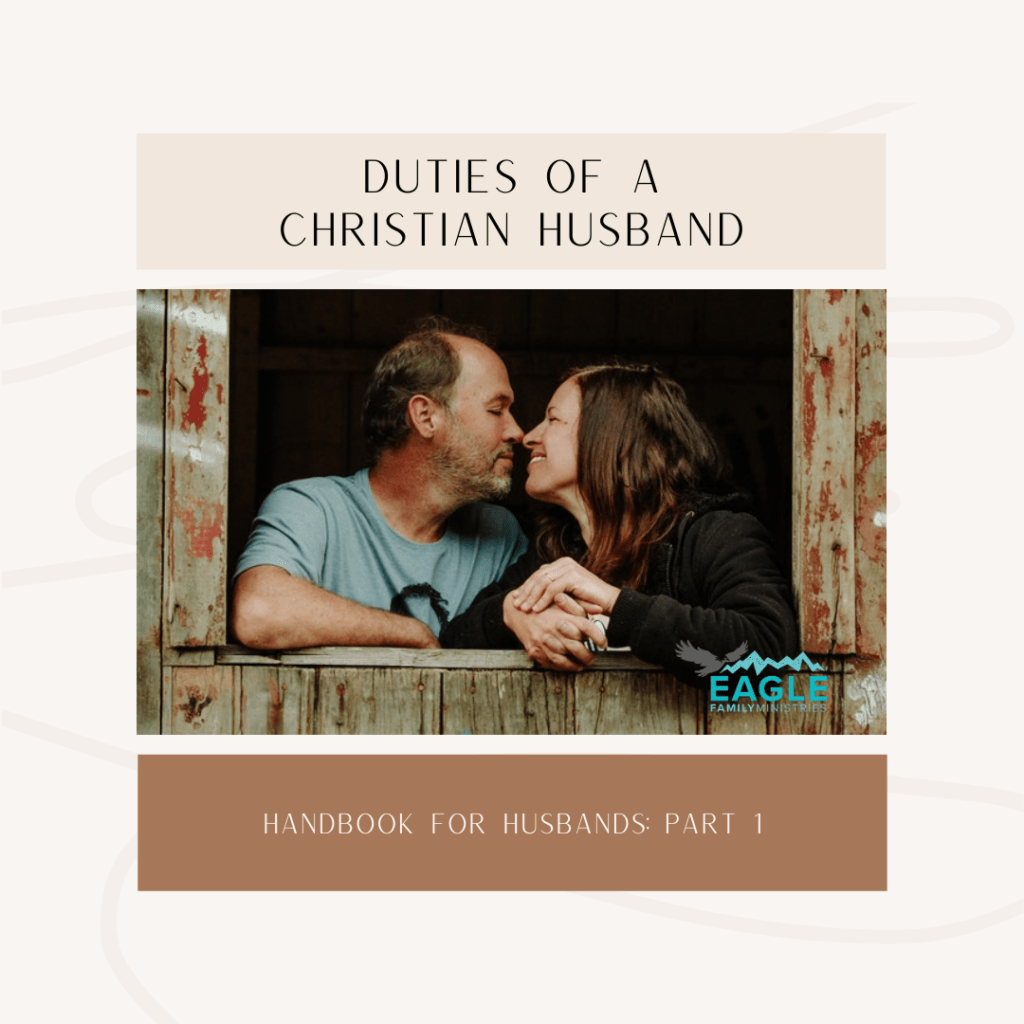 Duties of a Christian Husband Handbook: Part 1