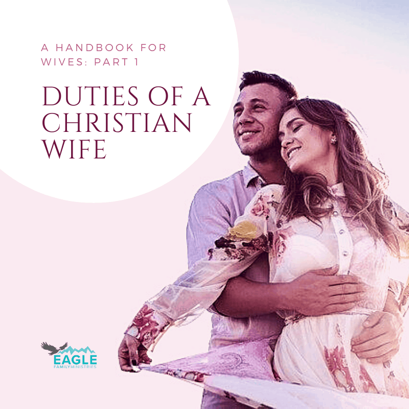 Duties of a Christian Wife Handbook: Part 1