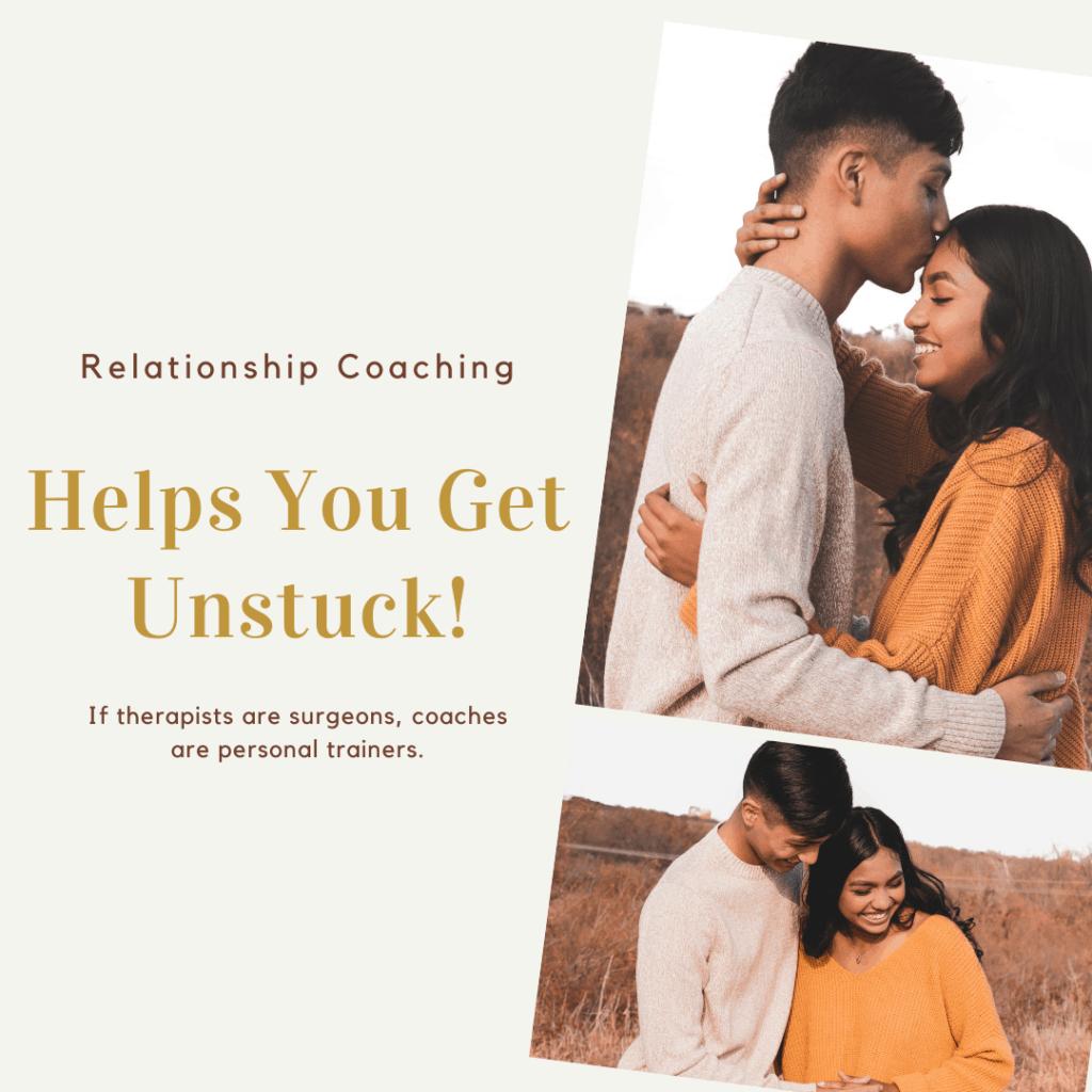 Relationship Coaching Helps You Get Unstuck