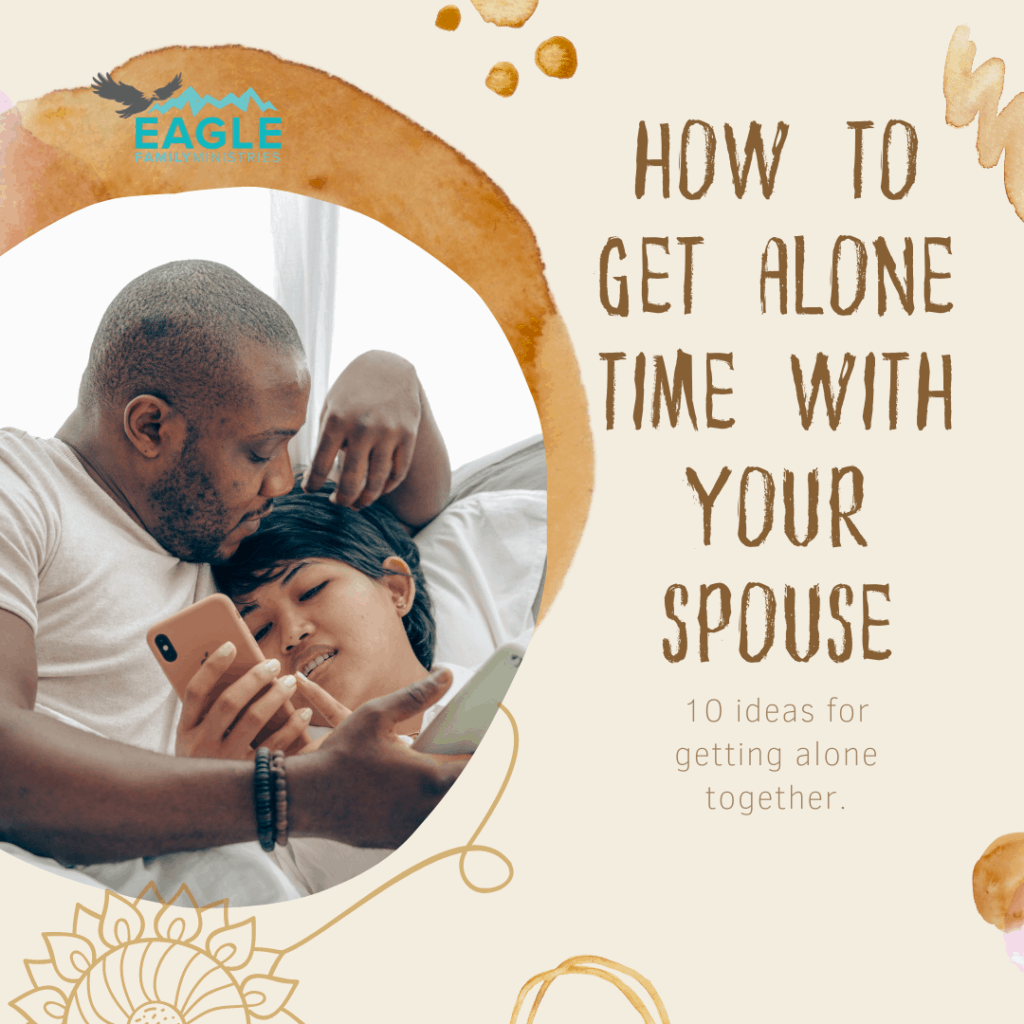 How to Get Alone Time with Your Spouse