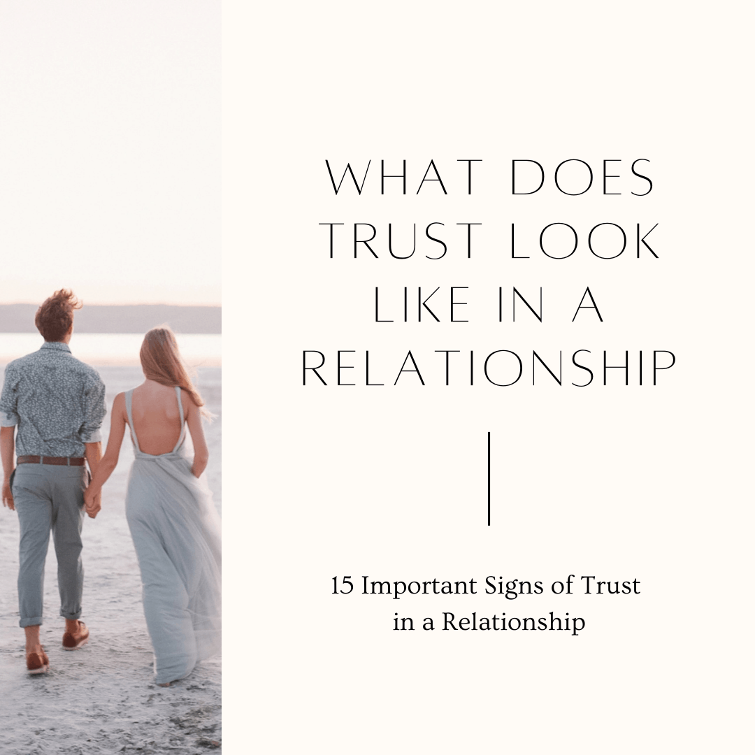 15 Important Signs of Trust in a Relationship